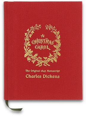 a christmas carol the original 1843 manuscript - Classic Christmas Books