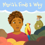 Reach Inc. book by students, Mariah Finds a Way