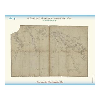 Mapping the West with Lewis and Clark, the 1803 map